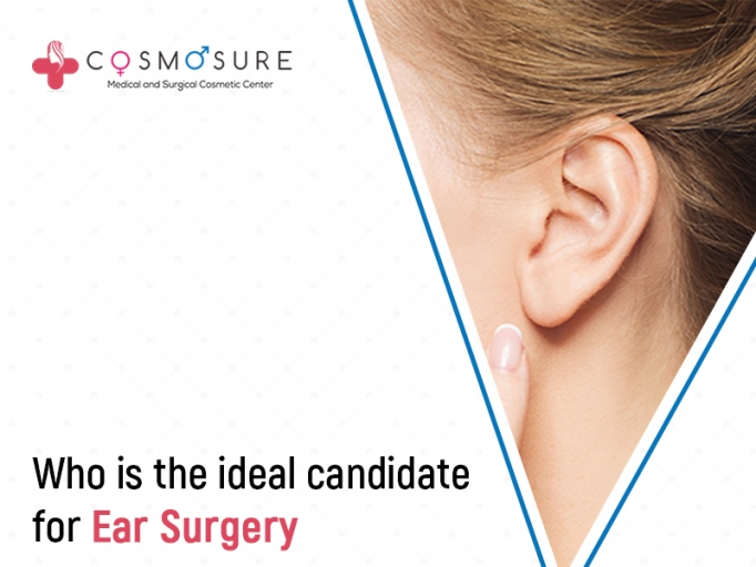 Who is the Ideal Candidate for Ear Surgery