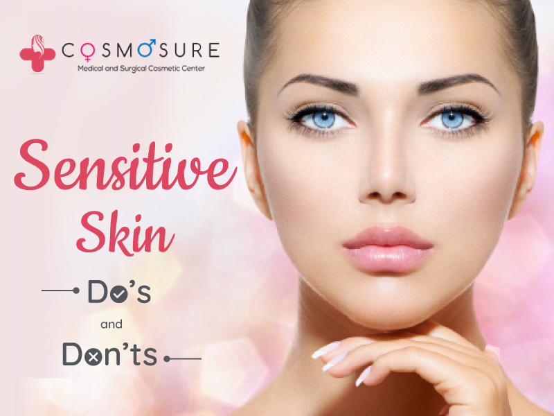 Sensitive Skin – Do's and Don'ts