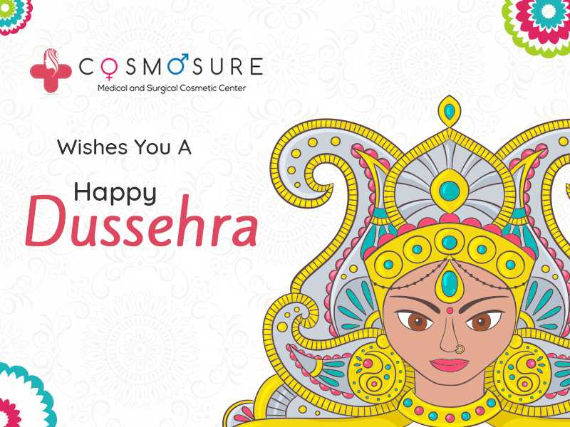 Dussehra wishes by Cosmosure clinic, one of the best skin and hair speciality hospital in hyderabad