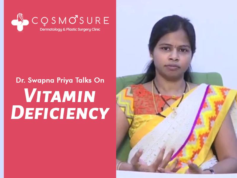 Dr. Swapna Priya Talks On Vitamin Deficiency