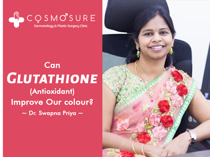 Glutathione injection treatment By Dr Swapna priya, One of the best skin specialist in hyderabad