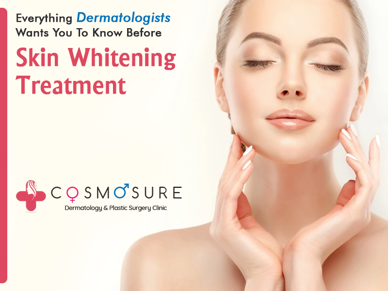 Everything Dermatologists Wants You To Know Before Skin Whitening Treatment