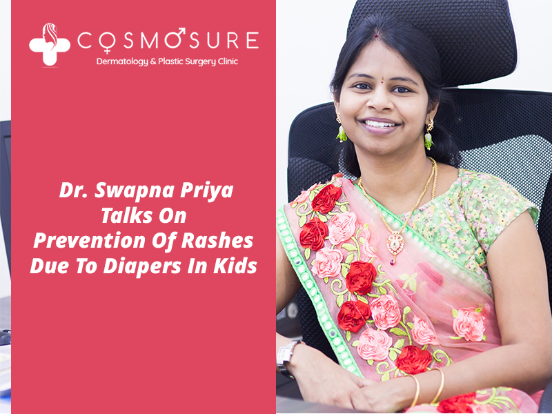 best Rashes treatment for kids diapers by Dr Swapna Priya, one of the best skin Expert in Hyderabad