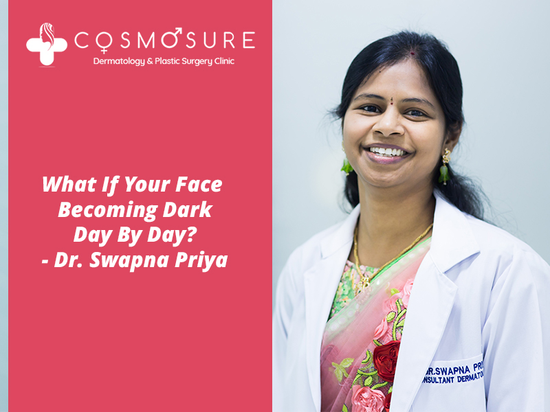 Best Dark skin treatment by Dr Swapna Priya, One of the best skin doctor in Hyderabad