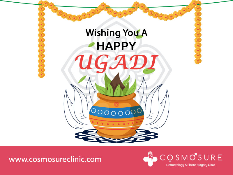 Ugadi wishes by Cosmosure Clinic, One of the best hospital for Skin care in Hyderabad
