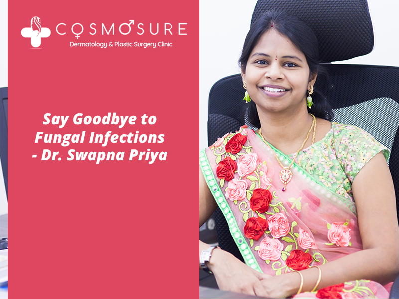 Skin Fungal Infections treatment by Dr Swapna Priya, One of the best Skin Professional in Hyderabad