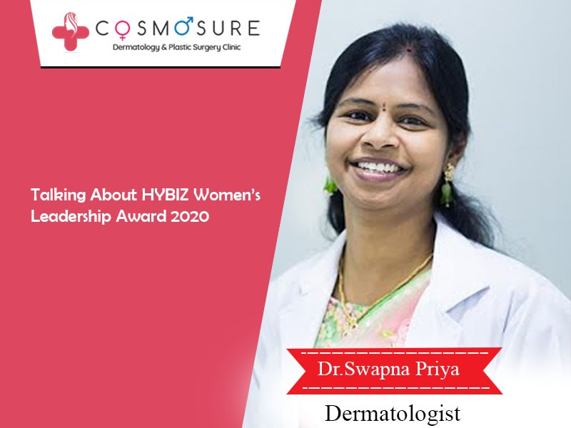 Hybiz.tv Women's Leadership Awards 2020 goes to Dr Swapna priya, One of the Best Dermatologist in Hyderabad
