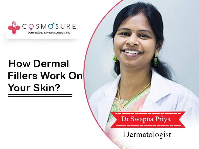 How Dermal Fillers Work On Your Skin?
